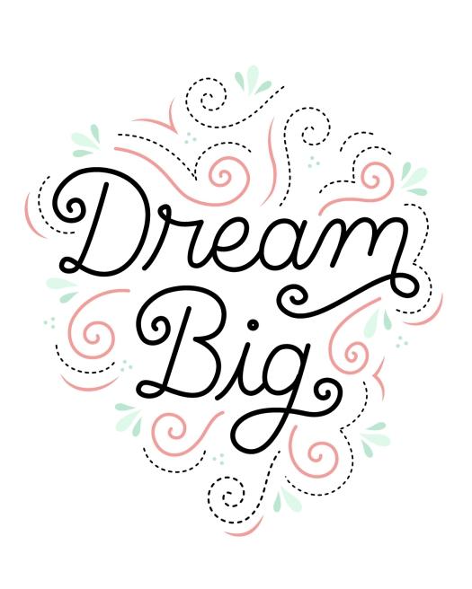 Dream Big-01